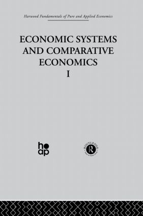 O: Economic Systems and Comparative Economics I: 1st Edition (Hardback) book cover