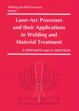 Laser-Arc Processes and Their Applications in Welding and Material Treatment