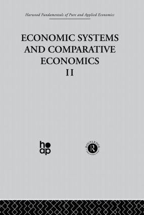 P: Economic Systems and Comparative Economics II: 1st Edition (Hardback) book cover