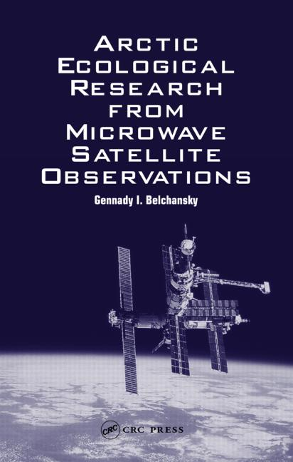 Arctic Ecological Research from Microwave Satellite Observations: 1st Edition (Hardback) book cover