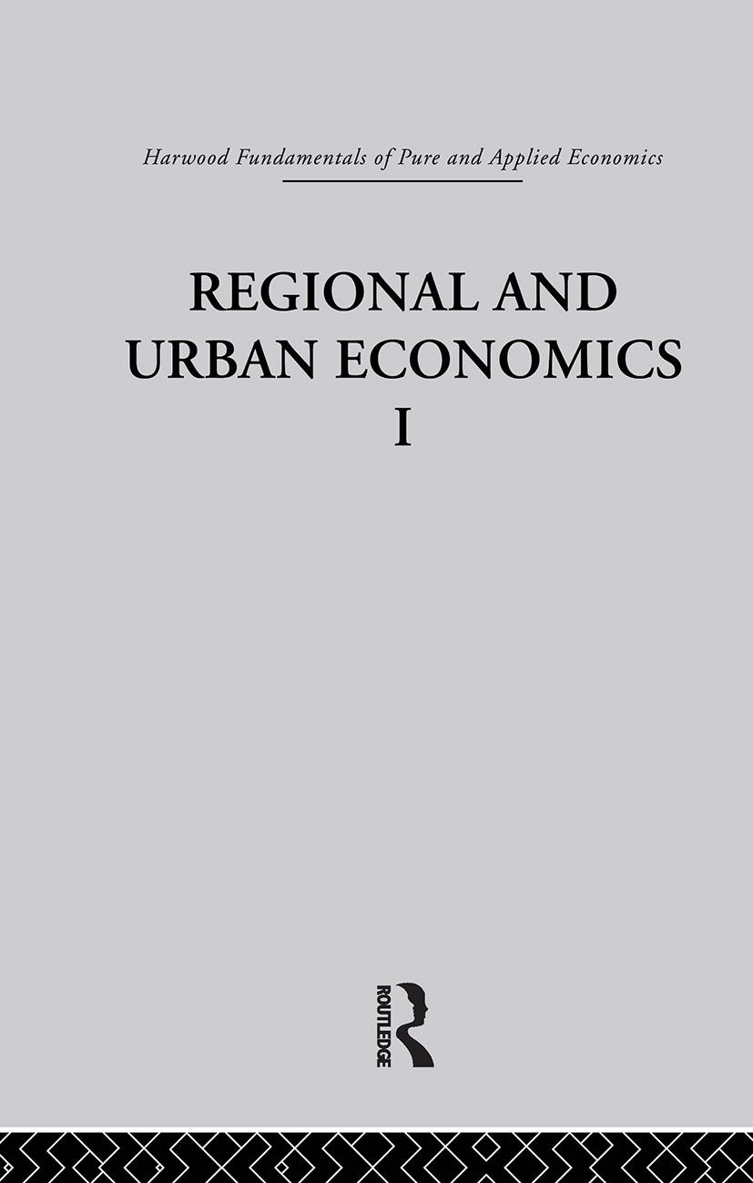 Q: Regional and Urban Economics I: 1st Edition (Hardback) book cover