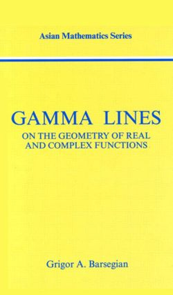 Gamma-Lines: On the Geometry of Real and Complex Functions book cover