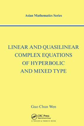 Linear and Quasilinear Complex Equations of Hyperbolic and Mixed Types book cover