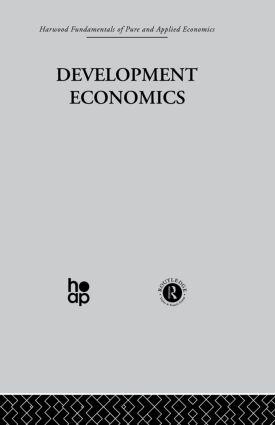 S: Development Economics: 1st Edition (Hardback) book cover