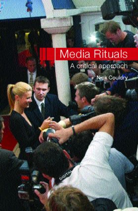 Media Rituals: A Critical Approach (Paperback) book cover