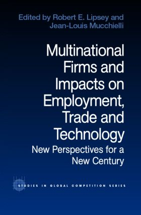 Multinational Firms and Impacts on Employment, Trade and Technology: New Perspectives for a New Century, 1st Edition (Hardback) book cover