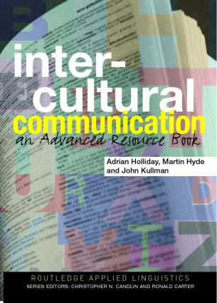 Intercultural Communication: An advanced resource book for students (Hardback) book cover