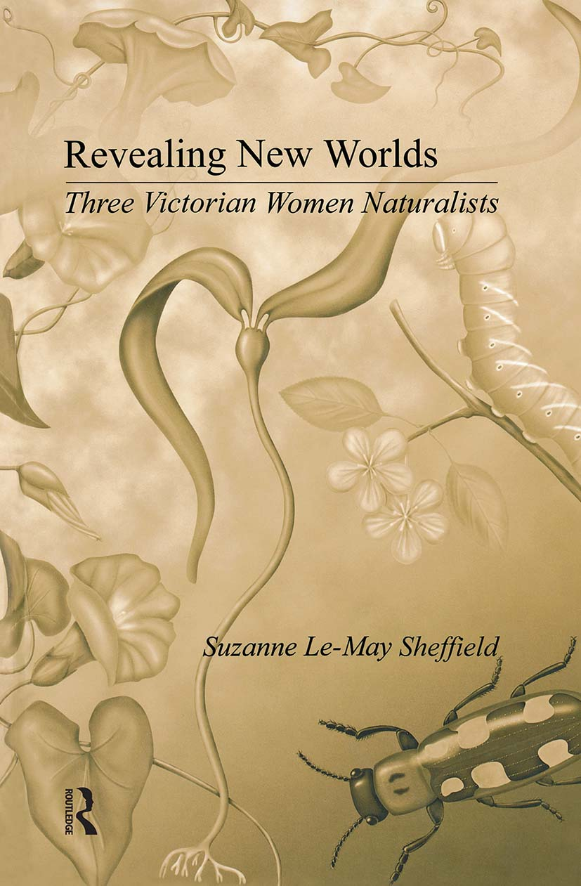 Revealing New Worlds: Three Victorian Women Naturalists book cover