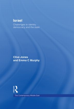 Israel: Challenges to Identity, Democracy and the State (Hardback) book cover
