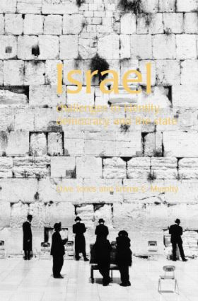 Israel: Challenges to Identity, Democracy and the State (Paperback) book cover