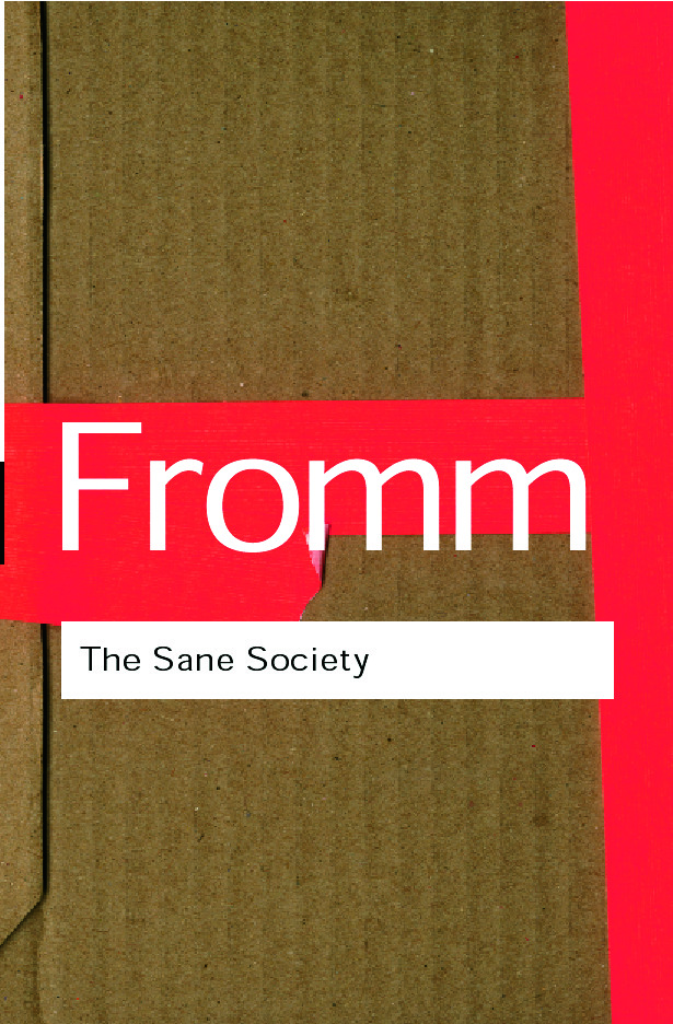 The Sane Society: 2nd Edition (Paperback) book cover