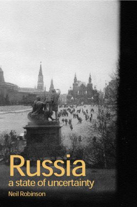 Russia: A State of Uncertainty (Paperback) book cover