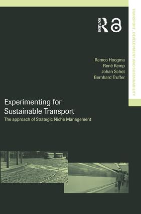 Experimenting for Sustainable Transport: The Approach of Strategic Niche Management (Paperback) book cover