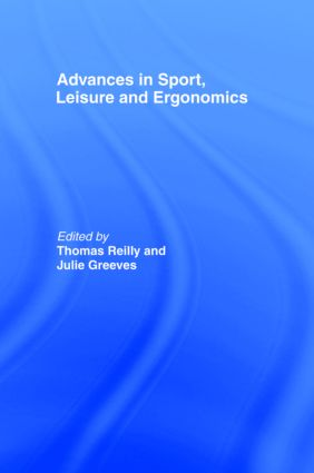 Advances in Sport, Leisure and Ergonomics (Hardback) book cover