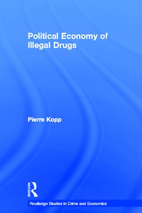 Political Economy of Illegal Drugs (Hardback) book cover