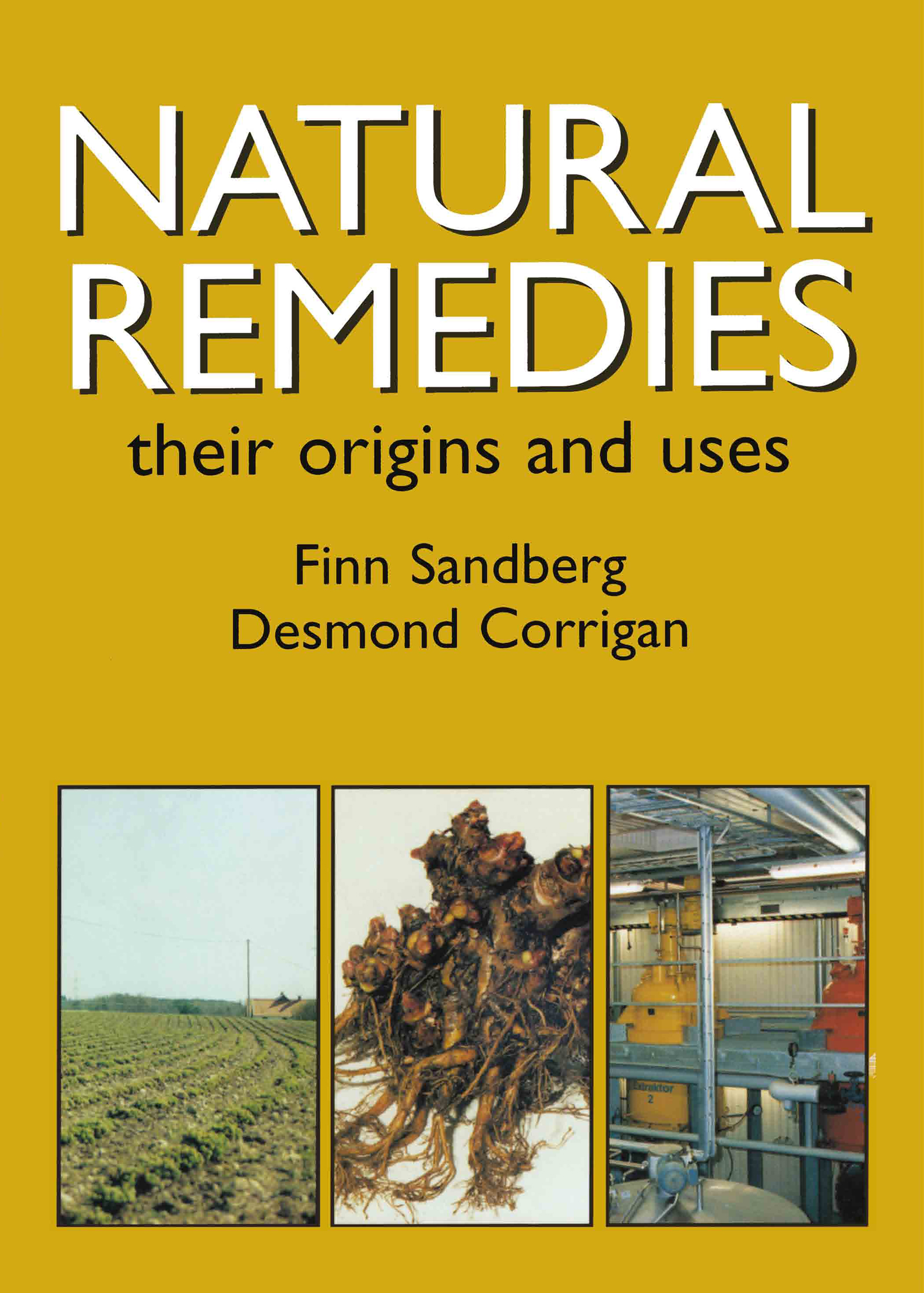 Natural Remedies: Their Origins and Uses, 1st Edition (Paperback) book cover