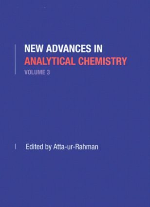 New Advances in Analytical Chemistry, Volume 3: 1st Edition (Hardback) book cover