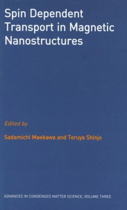Spin Dependent Transport in Magnetic Nanostructures: 1st Edition (Paperback) book cover
