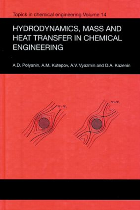 Hydrodynamics, Mass and Heat Transfer in Chemical Engineering: 1st Edition (Hardback) book cover