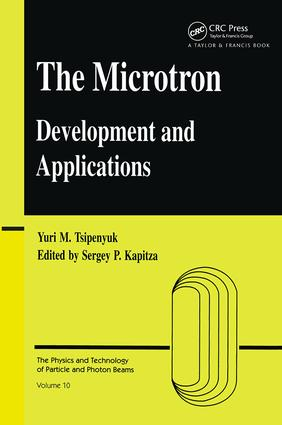Microtron: Development and Applications, 1st Edition (Hardback) book cover