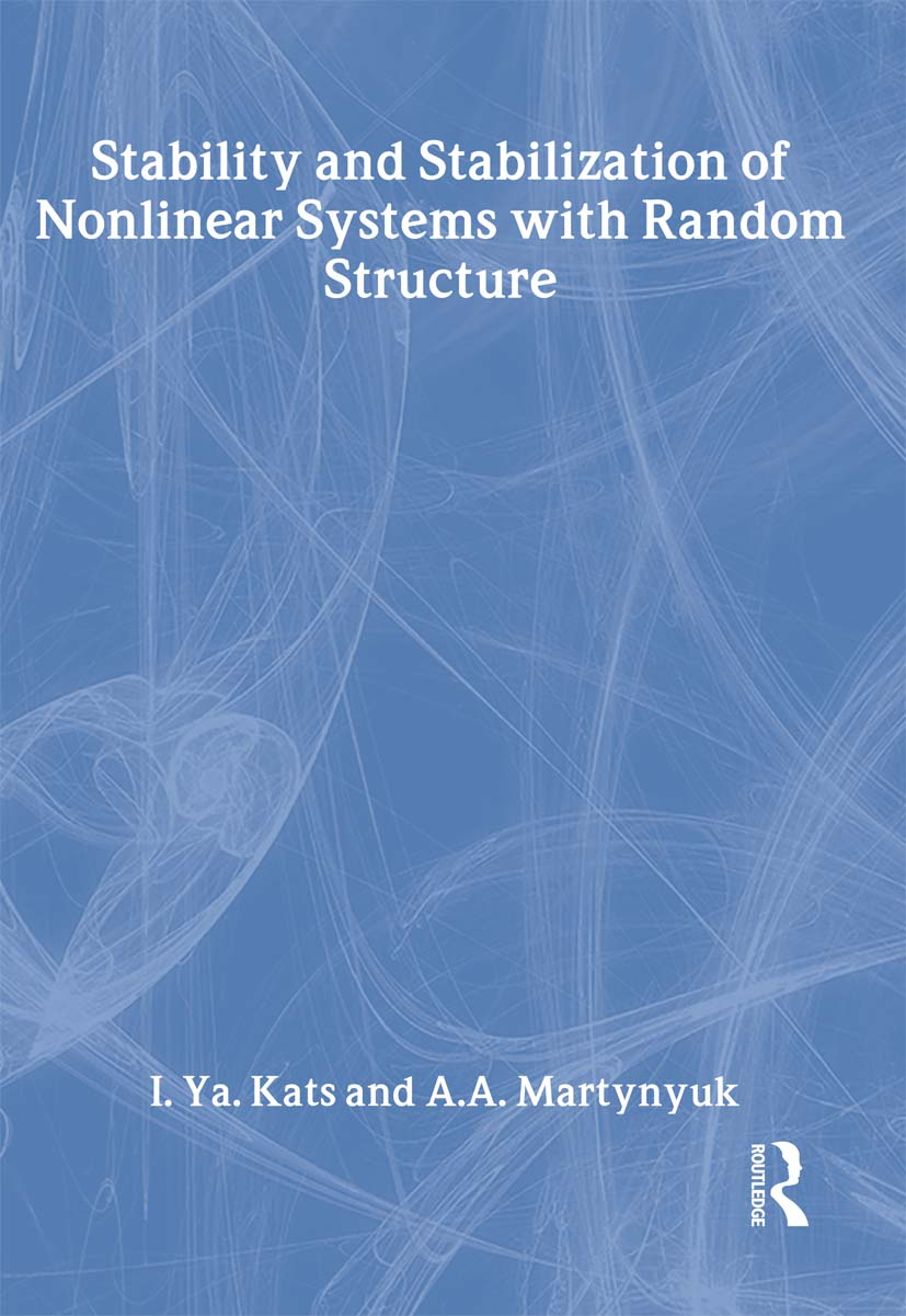 Stability and Stabilization of Nonlinear Systems with Random Structures book cover