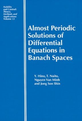 Almost Periodic Solutions of Differential Equations in Banach Spaces: 1st Edition (Hardback) book cover
