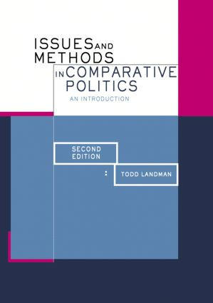 Issues and Methods in Comparative Politics: An Introduction, 2nd Edition (Paperback) book cover