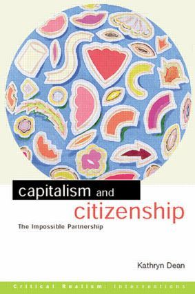 Capitalism and Citizenship: The Impossible Partnership (Paperback) book cover