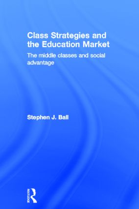 Class Strategies and the Education Market