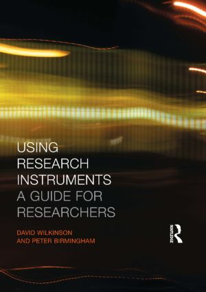 Using Research Instruments: A Guide for Researchers book cover