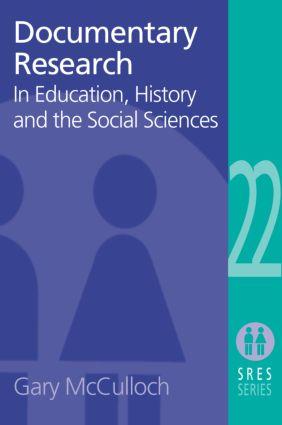 Documentary Research: In Education, History and the Social Sciences (Paperback) book cover