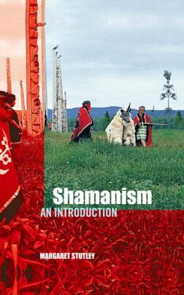 Shamanism: An Introduction, 1st Edition (Paperback) book cover