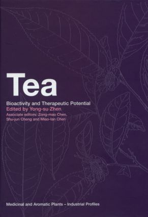Tea: Bioactivity and Therapeutic Potential, 1st Edition (Paperback) book cover