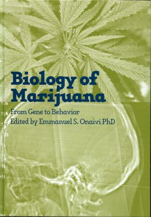 The Biology of Marijuana: From Gene to Behavior, 1st Edition (Paperback) book cover