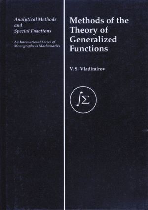 Methods of the Theory of Generalized Functions book cover