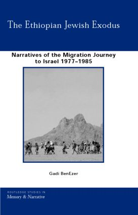 The Ethiopian Jewish Exodus: Narratives of the Journey book cover