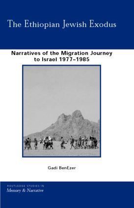 The Ethiopian Jewish Exodus: Narratives of the Journey (Hardback) book cover