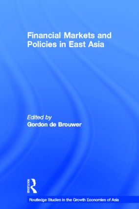 Financial Markets and Policies in East Asia: 1st Edition (Hardback) book cover