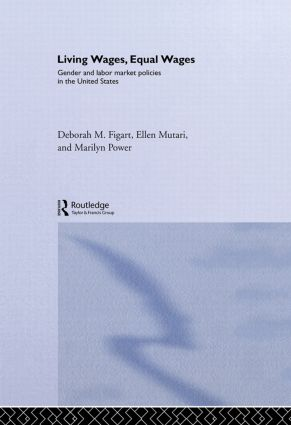 Living Wages, Equal Wages: Gender and Labour Market Policies in the United States: 1st Edition (Hardback) book cover