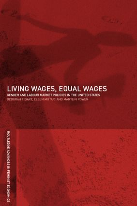 Living Wages, Equal Wages: Gender and Labour Market Policies in the United States (Paperback) book cover