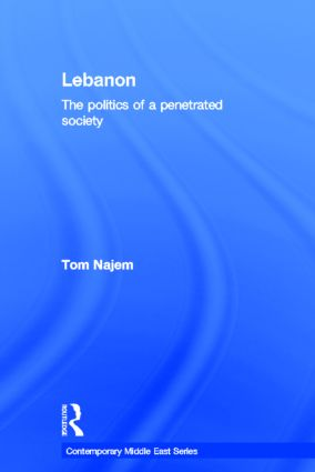 Lebanon: The Politics of a Penetrated Society (Hardback) book cover