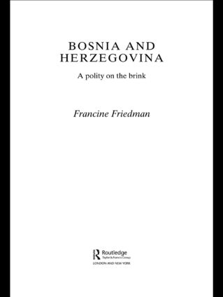 Bosnia and Herzegovina: A Polity on the Brink (Hardback) book cover