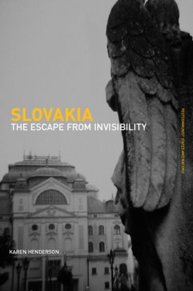 Slovakia: The Escape from Invisibility (Hardback) book cover