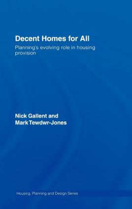 Decent Homes for All: Planning's Evolving Role in Housing Provision book cover