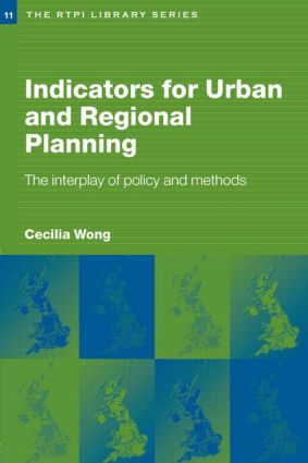 Indicators for Urban and Regional Planning: The Interplay of Policy and Methods (Paperback) book cover