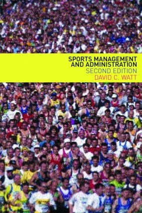 Sports Management and Administration: 2nd Edition (Paperback) book cover