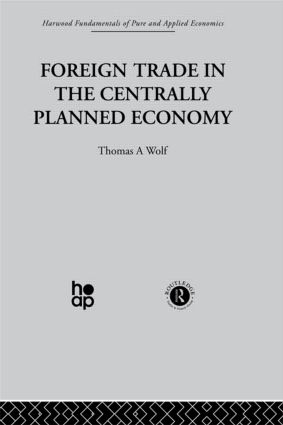 Foreign Trade in the Centrally Planned Economy: 1st Edition (Hardback) book cover