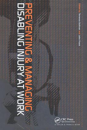 Preventing and Managing Disabling Injury at Work: 1st Edition (Hardback) book cover