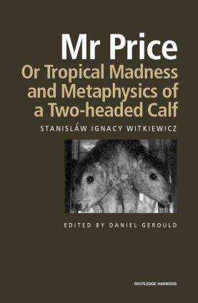 Mr Price, or Tropical Madness and Metaphysics of a Two- Headed Calf (Hardback) book cover