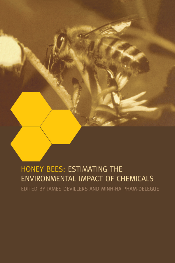 Honey Bees: Estimating the Environmental Impact of Chemicals, 1st Edition (Hardback) book cover